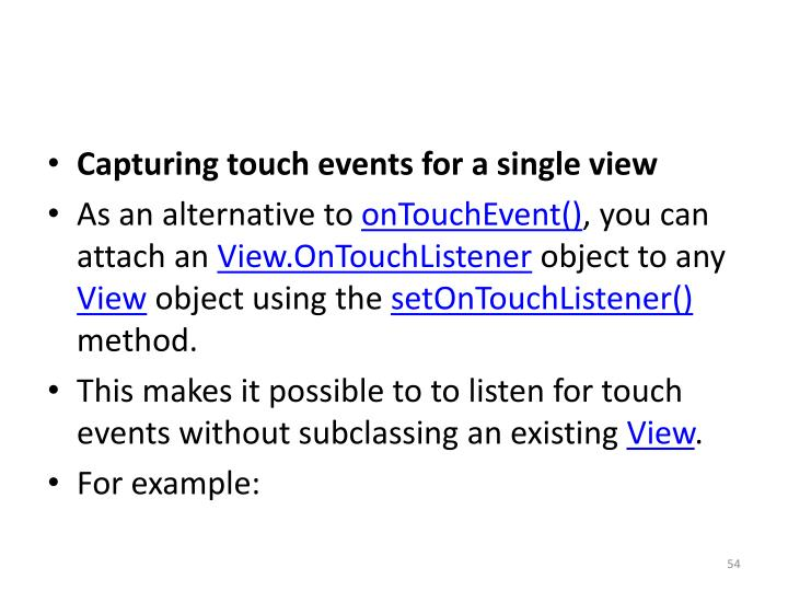 Capturing touch events for a single view