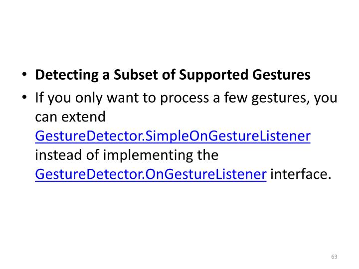 Detecting a Subset of Supported Gestures