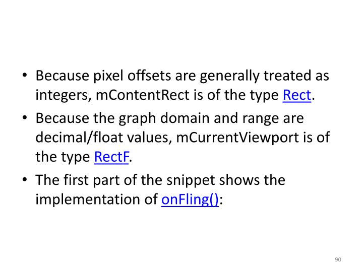 Because pixel offsets are generally treated as integers,