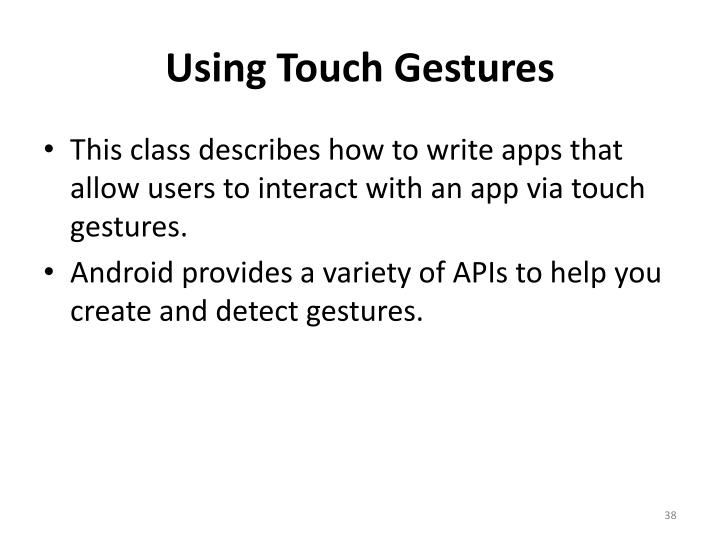 Using Touch