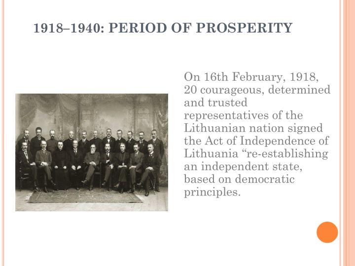 1918–1940: PERIOD OF PROSPERITY