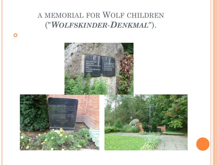 a memorial for Wolf children (""