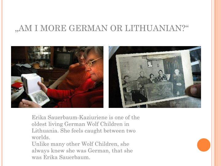 """AM I MORE GERMAN OR LITHUANIAN?"""