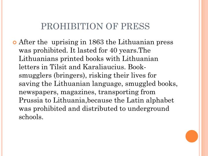 PROHIBITION OF PRESS