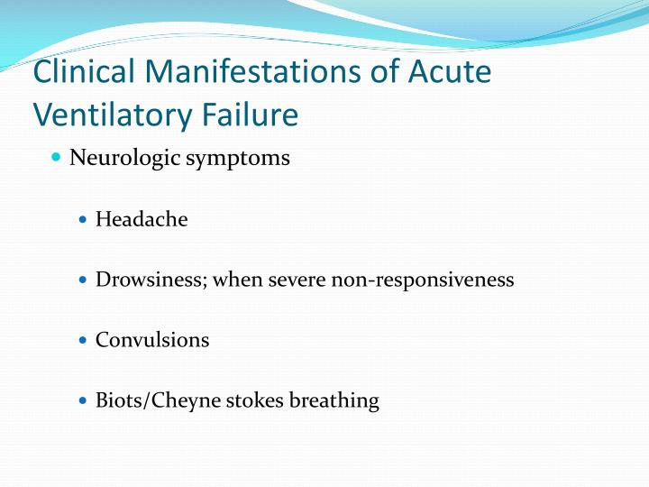 Clinical Manifestations of Acute Ventilatory Failure