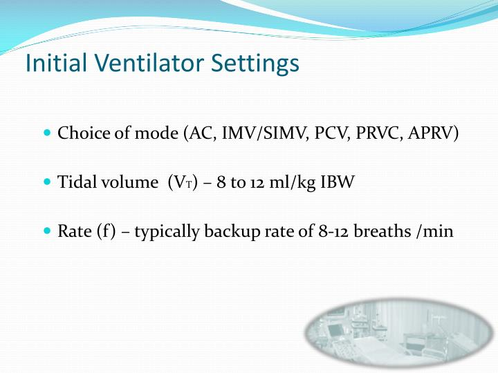 Initial Ventilator Settings