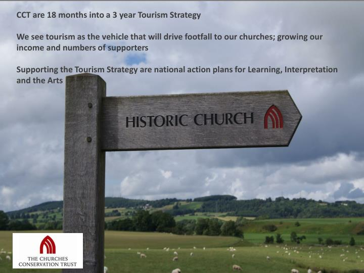 CCT are 18 months into a 3 year Tourism Strategy