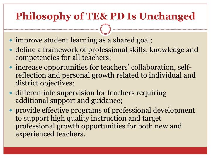 Philosophy of TE& PD Is Unchanged