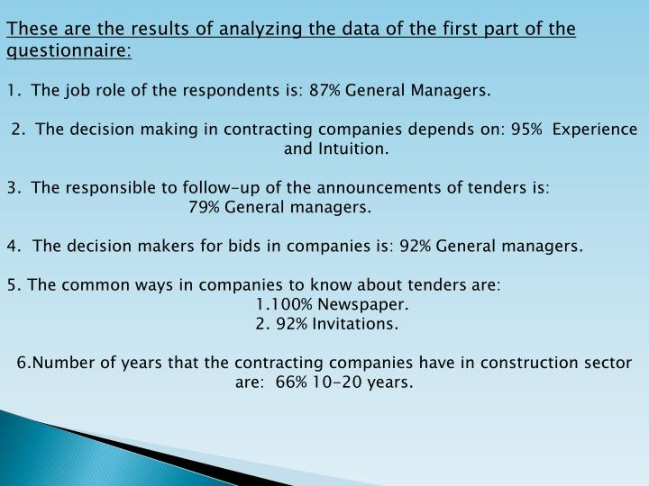 These are the results of analyzing the data of the first part of