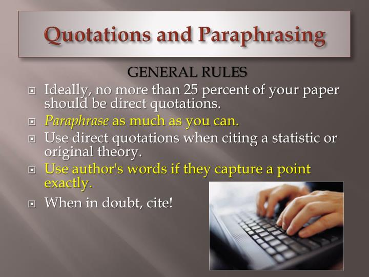 Quotations and Paraphrasing