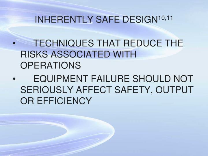 INHERENTLY SAFE DESIGN