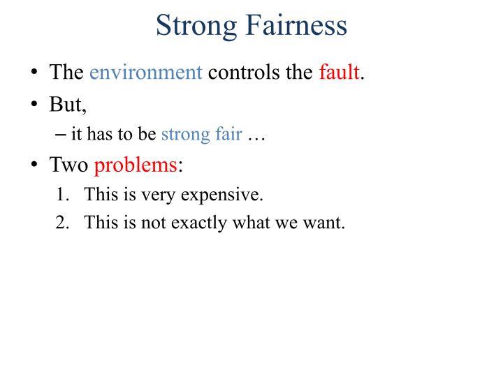 Strong Fairness