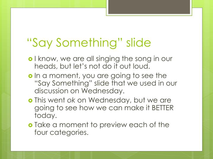 Say something slide