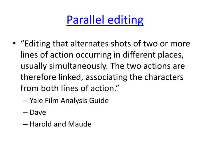 Parallel editing