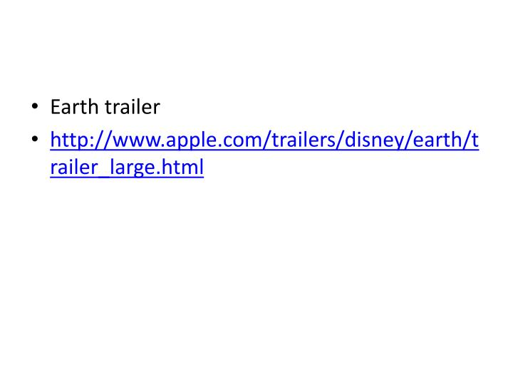 Earth trailer