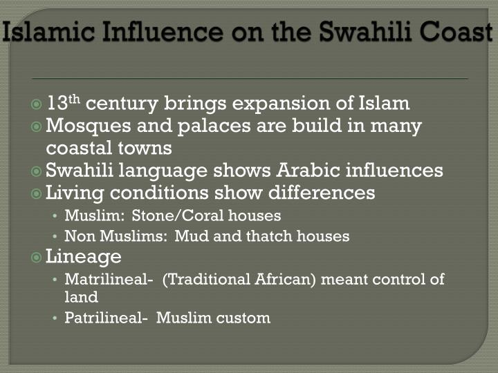 Islamic Influence on the Swahili Coast
