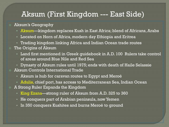 Aksum (First Kingdom --- East Side)