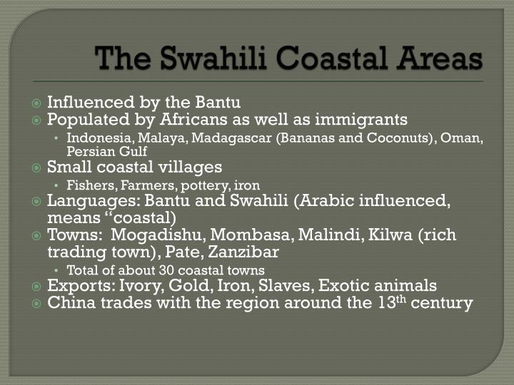 The Swahili Coastal Areas
