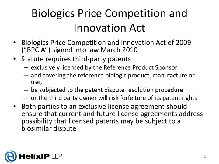 Biologics price competition and innovation act