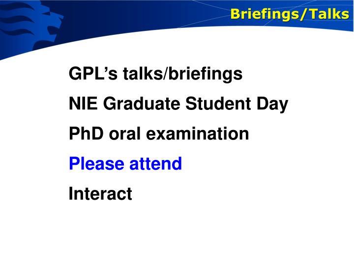 Briefings/Talks