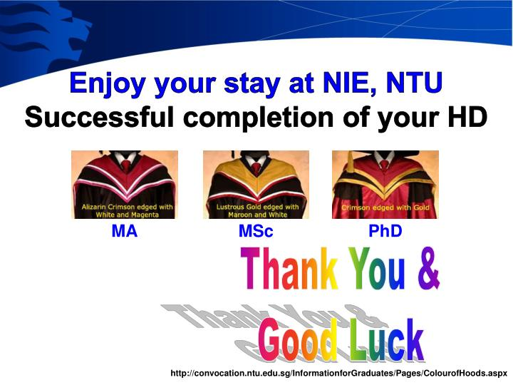 Enjoy your stay at NIE, NTU