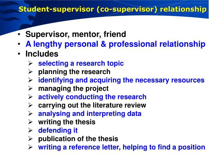 Student-supervisor (co-supervisor) relationship