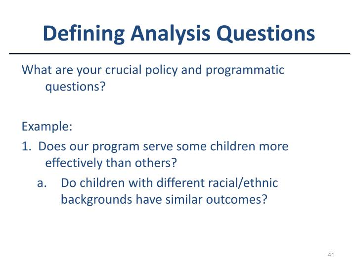 Defining Analysis Questions