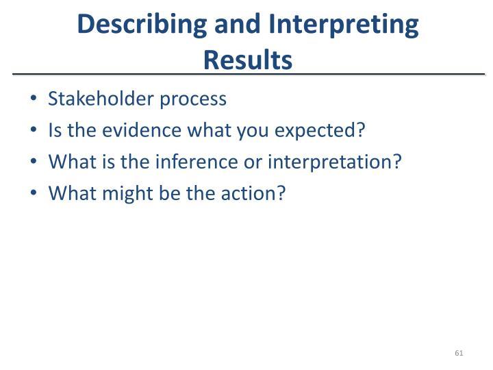 Describing and Interpreting Results