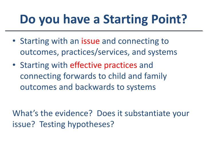 Do you have a Starting Point?