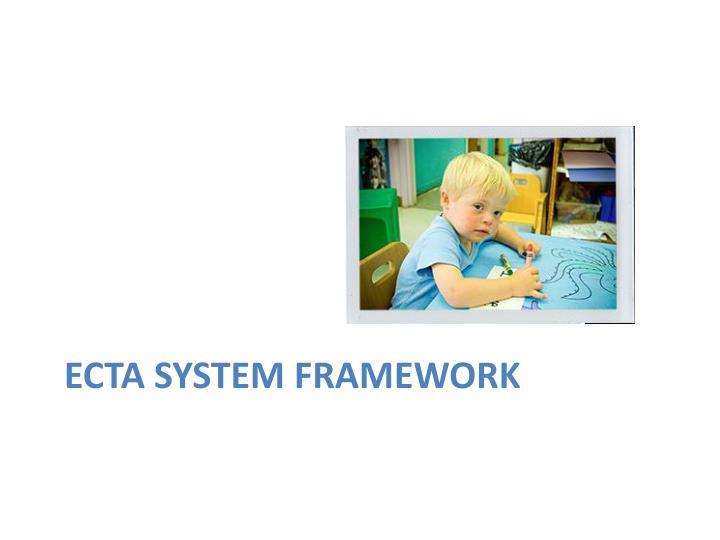 ECTA System Framework