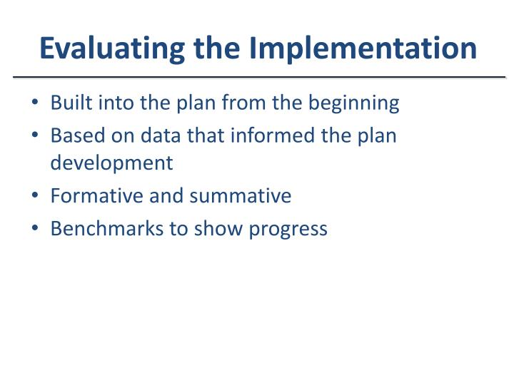 Evaluating the Implementation