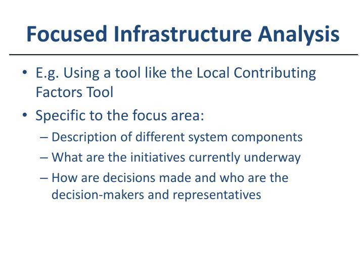 Focused Infrastructure Analysis