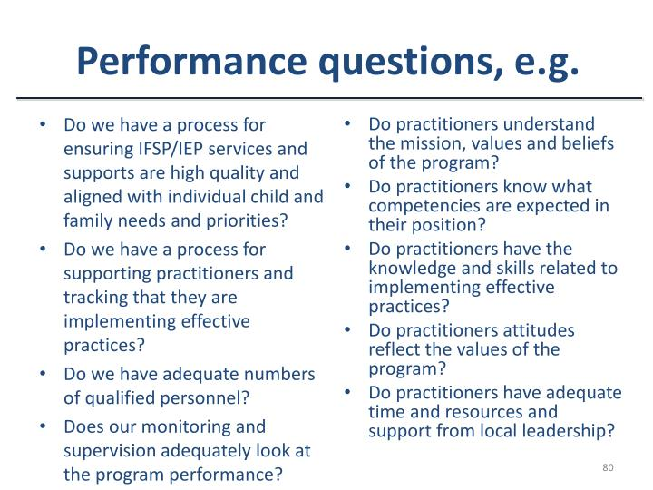 Performance questions, e.g.