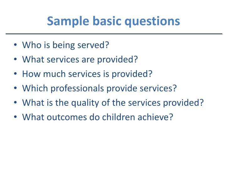 Sample basic questions