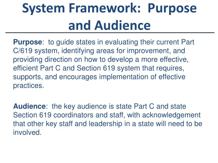 System Framework:  Purpose and Audience