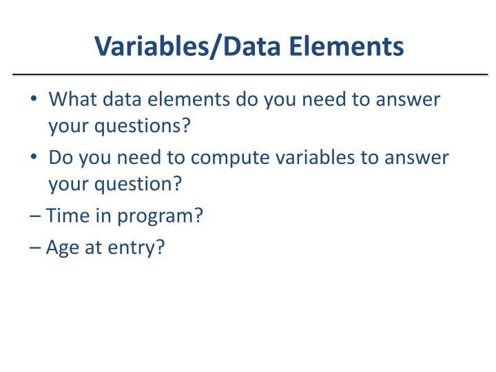 Variables/Data Elements