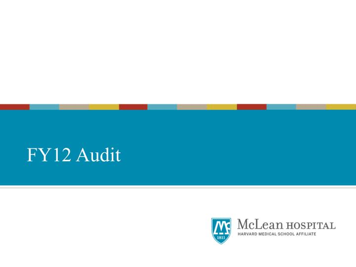 FY12 Audit
