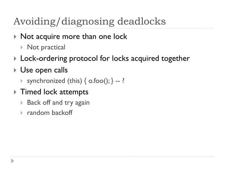 Avoiding/diagnosing deadlocks