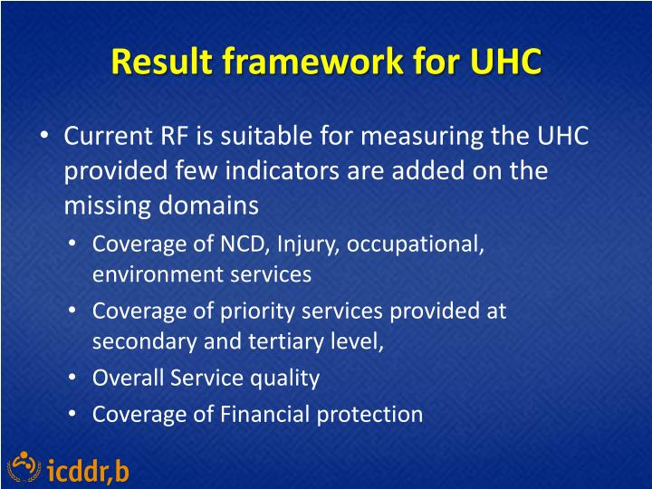 Result framework for UHC
