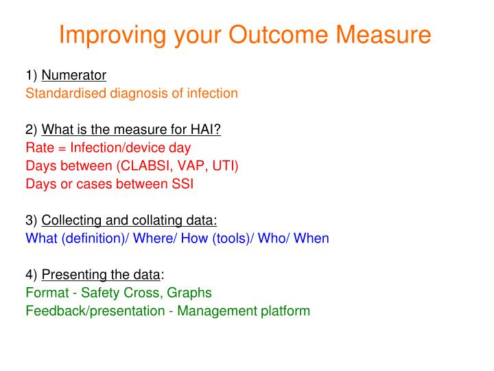 Improving your Outcome Measure