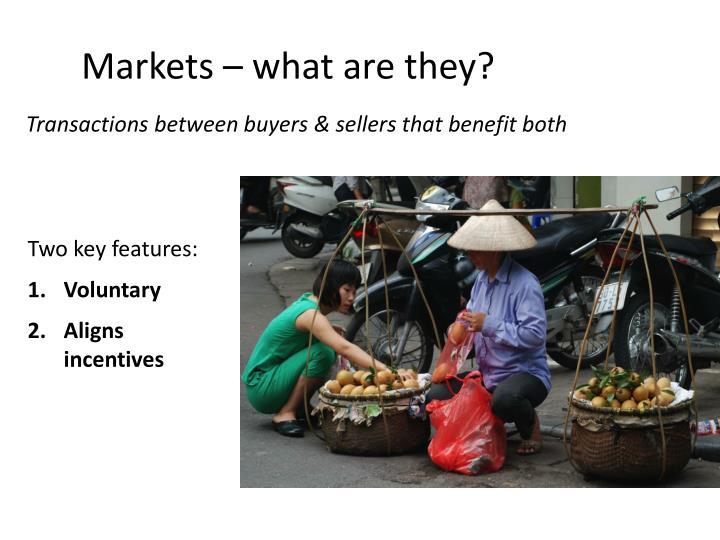 Markets –