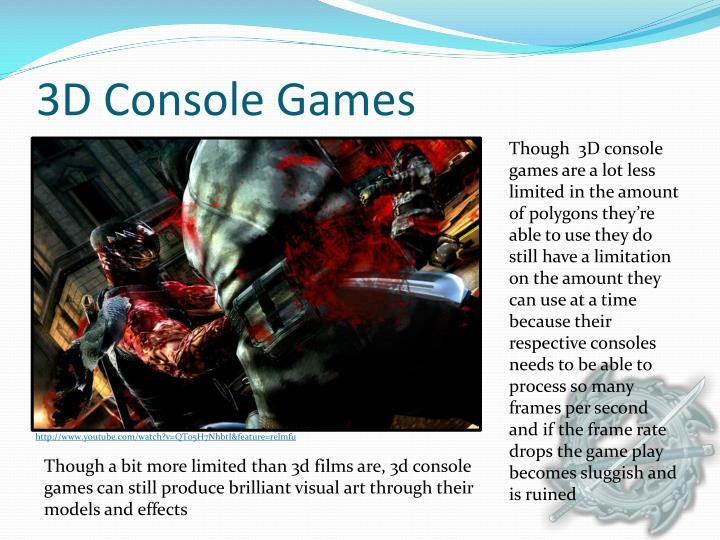3D Console Games