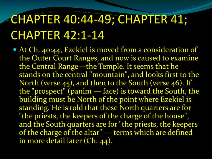 CHAPTER 40:44-49; CHAPTER 41; CHAPTER 42:1-14