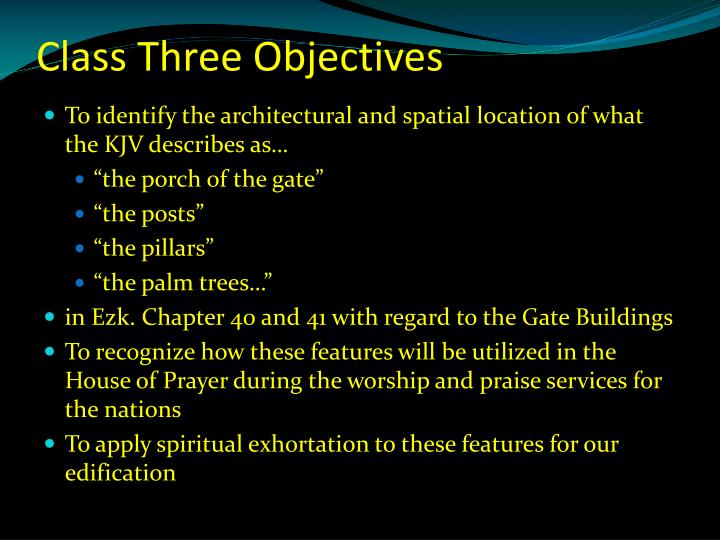 Class three objectives