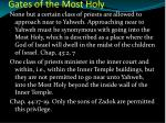gates of the most holy