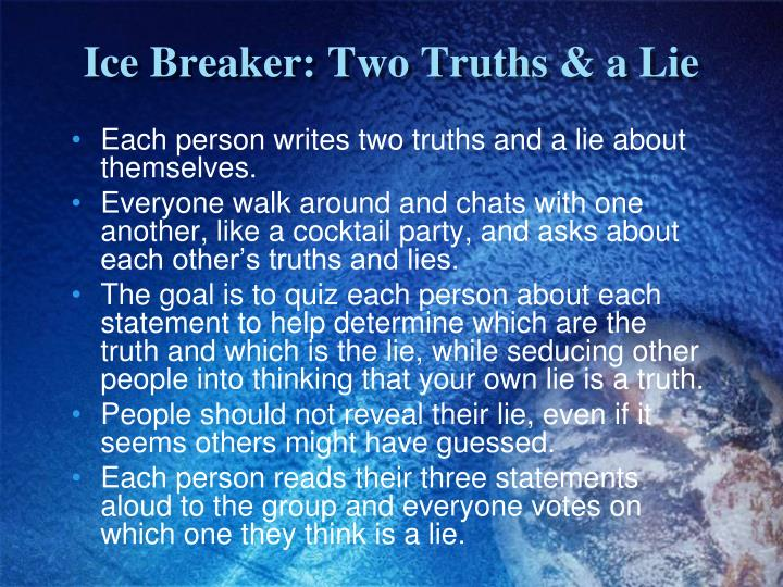 Ice Breaker: Two Truths & a Lie
