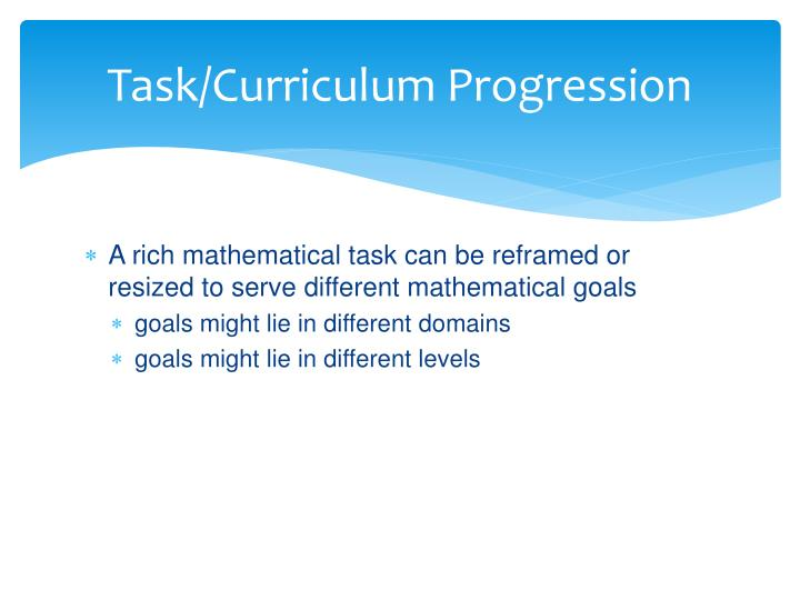 Task/Curriculum Progression