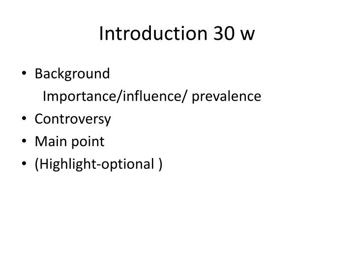 Introduction 30 w