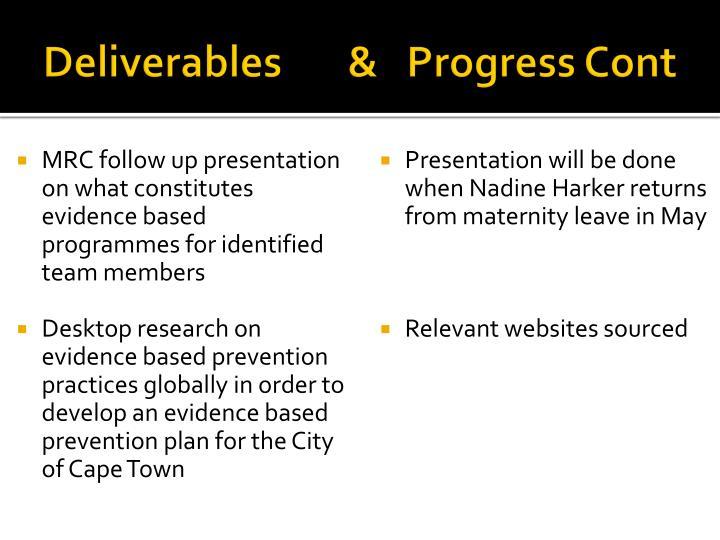 Deliverables       &   Progress Cont