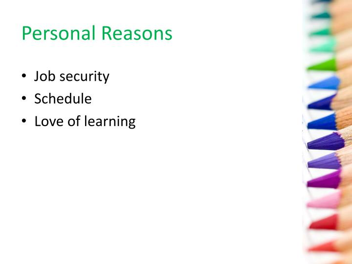 Personal Reasons